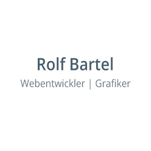 Rolf Bartel - Webentwickler und Grafiker